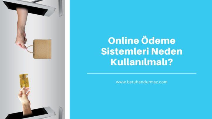 E-Ticaret ve Online Ödeme Sistemleri
