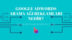 Adwords; Arama Ağı Reklamları